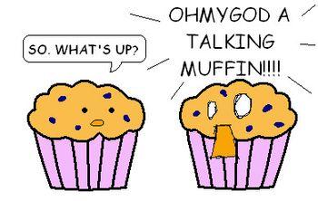 https://mediaproxy.tvtropes.org/width/350/https://static.tvtropes.org/pmwiki/pub/images/A_Talking_Muffin__by_Etomo_6164.jpg