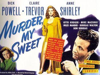 https://mediaproxy.tvtropes.org/width/350/https://static.tvtropes.org/pmwiki/pub/images/Film-Noir-Poster-Murder-My-Sweet_02.jpg