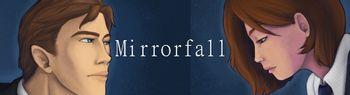 https://mediaproxy.tvtropes.org/width/350/https://static.tvtropes.org/pmwiki/pub/images/Mirrorfall_new_site_banner_1144.jpg