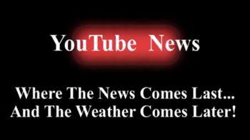 https://mediaproxy.tvtropes.org/width/350/https://static.tvtropes.org/pmwiki/pub/images/Youtube_News_4570.jpg