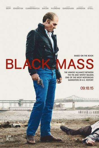 https://mediaproxy.tvtropes.org/width/350/https://static.tvtropes.org/pmwiki/pub/images/black_mass_poster_2.jpg