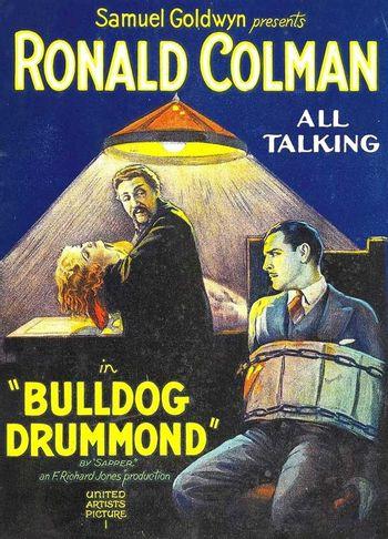https://mediaproxy.tvtropes.org/width/350/https://static.tvtropes.org/pmwiki/pub/images/bulldog_drummond_movie_poster_1929_1020533381.jpg