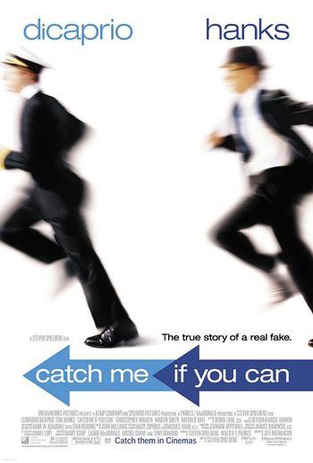 https://mediaproxy.tvtropes.org/width/350/https://static.tvtropes.org/pmwiki/pub/images/catch_me_if_you_can.jpg