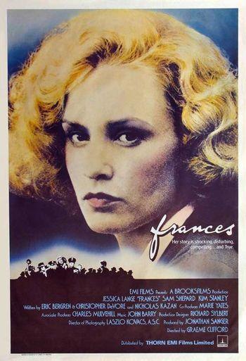 https://mediaproxy.tvtropes.org/width/350/https://static.tvtropes.org/pmwiki/pub/images/frances_movie_poster_1982_1020467335.jpg