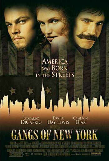 https://mediaproxy.tvtropes.org/width/350/https://static.tvtropes.org/pmwiki/pub/images/gangs_of_new_york_ver4.jpg