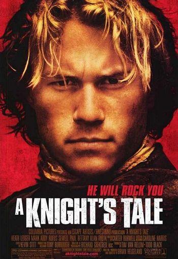 https://mediaproxy.tvtropes.org/width/350/https://static.tvtropes.org/pmwiki/pub/images/knights_tale.jpg