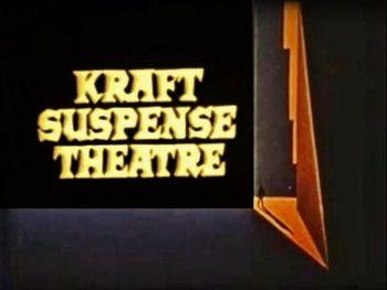 https://mediaproxy.tvtropes.org/width/350/https://static.tvtropes.org/pmwiki/pub/images/kraft_suspense_theatre.JPG