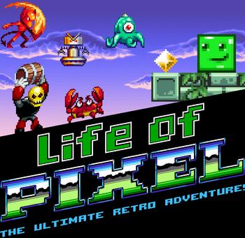 https://mediaproxy.tvtropes.org/width/350/https://static.tvtropes.org/pmwiki/pub/images/life_of_pixel_ultimate.png