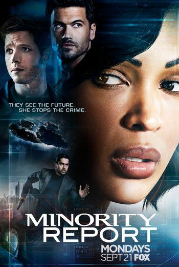 https://mediaproxy.tvtropes.org/width/350/https://static.tvtropes.org/pmwiki/pub/images/minority_report_tv_poster.jpg
