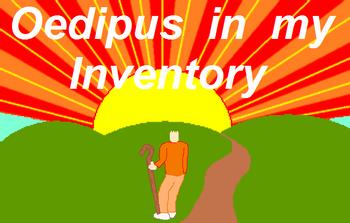 https://mediaproxy.tvtropes.org/width/350/https://static.tvtropes.org/pmwiki/pub/images/oedipusinmyinventory.png