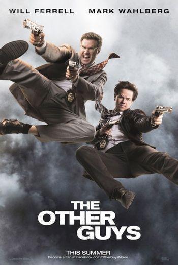 https://mediaproxy.tvtropes.org/width/350/https://static.tvtropes.org/pmwiki/pub/images/other_guys_movie_poster_will_ferrell_mark_wahlberg_01-405x600_3201.jpg