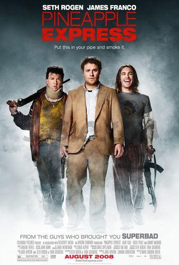 https://mediaproxy.tvtropes.org/width/350/https://static.tvtropes.org/pmwiki/pub/images/pineapple_express__movie_poster.jpg