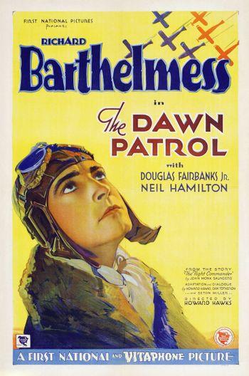 https://mediaproxy.tvtropes.org/width/350/https://static.tvtropes.org/pmwiki/pub/images/poster_dawn_patrol_the_1930_01.jpg