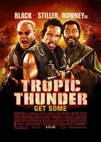 https://mediaproxy.tvtropes.org/width/350/https://static.tvtropes.org/pmwiki/pub/images/tropic-thunder-poster.jpg