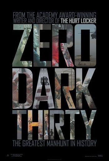 https://mediaproxy.tvtropes.org/width/350/https://static.tvtropes.org/pmwiki/pub/images/zero_dark_thirty_2012_poster03.jpg